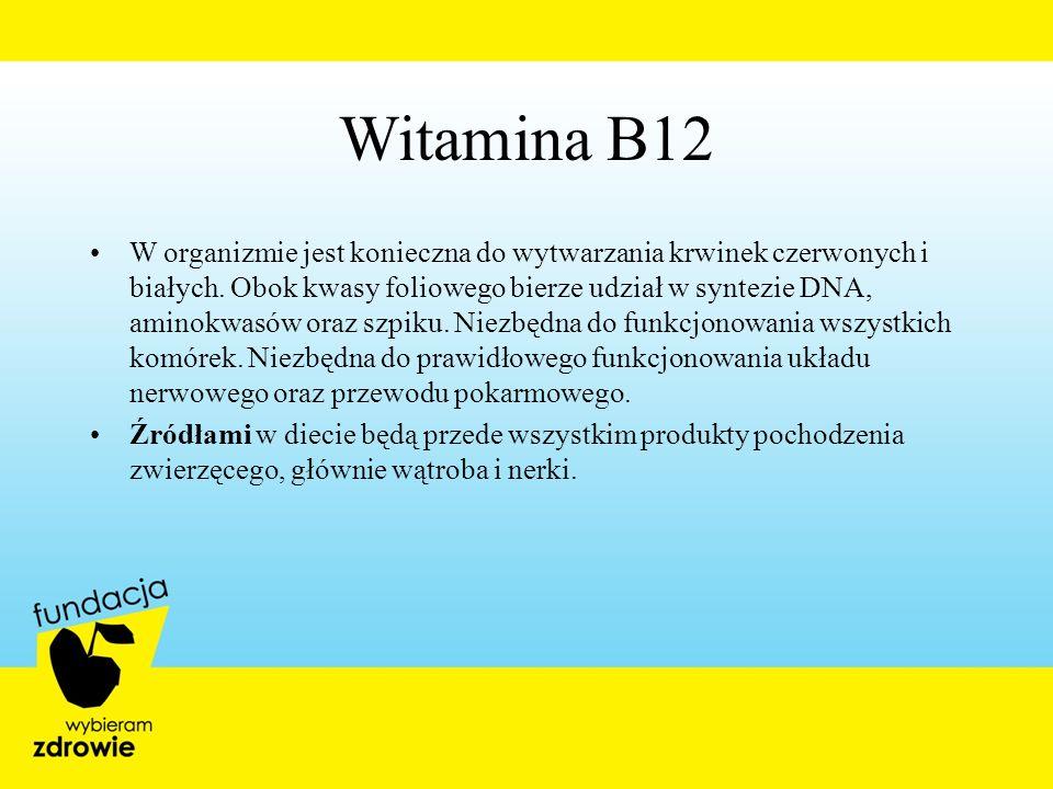 Witamina B12 W organizmie jest konieczna do wytwarzania krwinek czerwonych i białych. Obok kwasy foliowego bierze udział w syntezie DNA, aminokwasów o