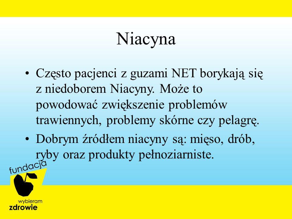 Niacyna Często pacjenci z guzami NET borykają się z niedoborem Niacyny. Może to powodować zwiększenie problemów trawiennych, problemy skórne czy pelag