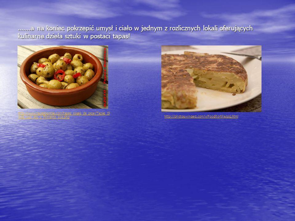 .......a na koniec pokrzepić umysł i ciało w jednym z rozlicznych lokali oferujących kulinarne dzieła sztuki w postaci tapas! http://www.tapasbonitas.