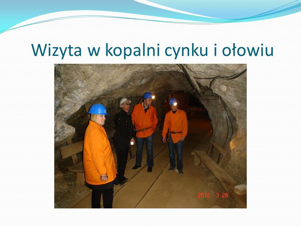 Wizyta w kopalni cynku i ołowiu