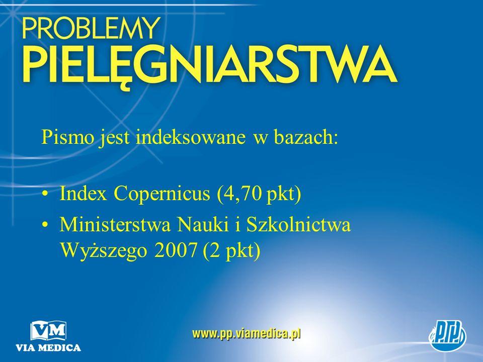 Pismo jest indeksowane w bazach: Index Copernicus (4,70 pkt) Ministerstwa Nauki i Szkolnictwa Wyższego 2007 (2 pkt)