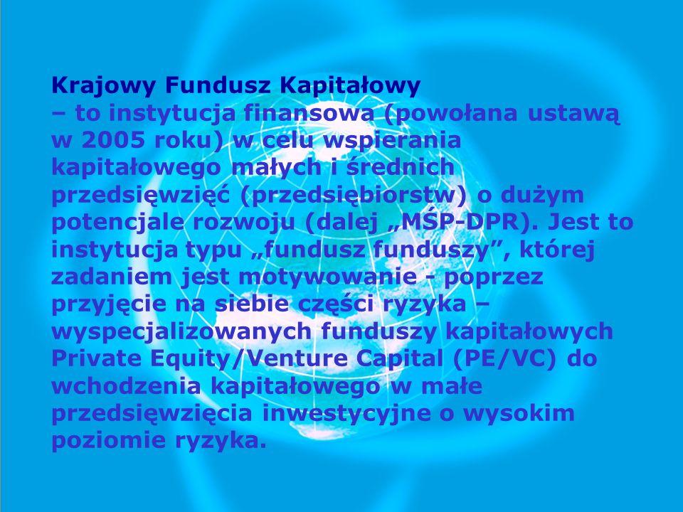 Celem działania KFK jest gromadzenie środków finansowych i udostępnianie ich funduszom kapitałowym w formie: pośredniej (via fundusz) inwestycji w konkretne przedsięwzięcia bezzwrotnego finansowania części (do 60%) kosztów przygotowania projektu.