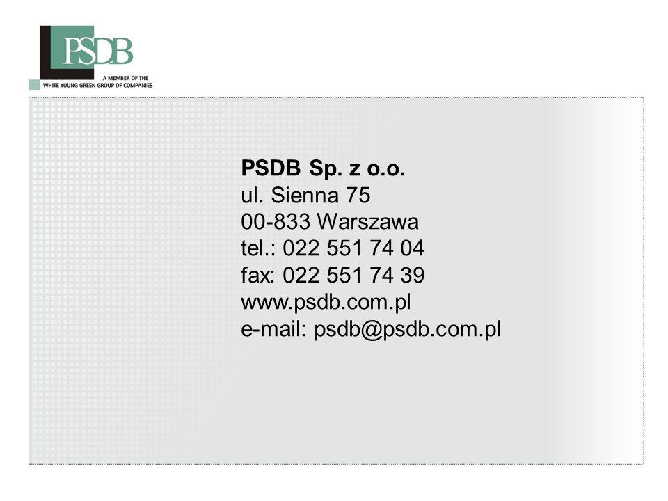 21 PSDB Sp. z o.o. ul. Sienna 75 00-833 Warszawa tel.: 022 551 74 04 fax: 022 551 74 39 www.psdb.com.pl e-mail: psdb@psdb.com.pl