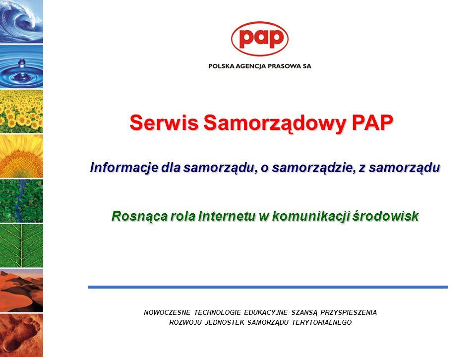 12 Serwis Samorządowy PAP - wiodące medium informacji samorządowej Platforma wymiany dobrych praktyk Serwis Samorządowy jest źródłem codziennych informacji gospodarczych adresowanych do samorządowców i jednocześnie miejscem prezentacji gospodarczych działań samorządu terytorialnego