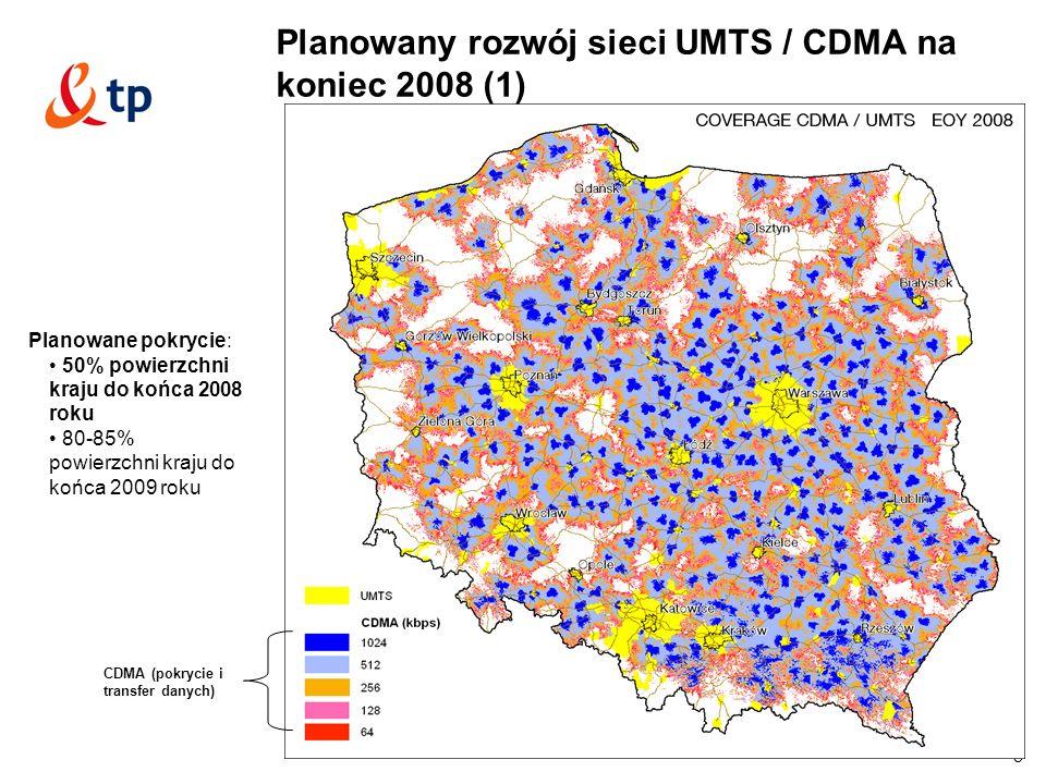 8 Planowane pokrycie: 50% powierzchni kraju do końca 2008 roku 80-85% powierzchni kraju do końca 2009 roku Planowany rozwój sieci UMTS / CDMA na koniec 2008 (1) CDMA (pokrycie i transfer danych)