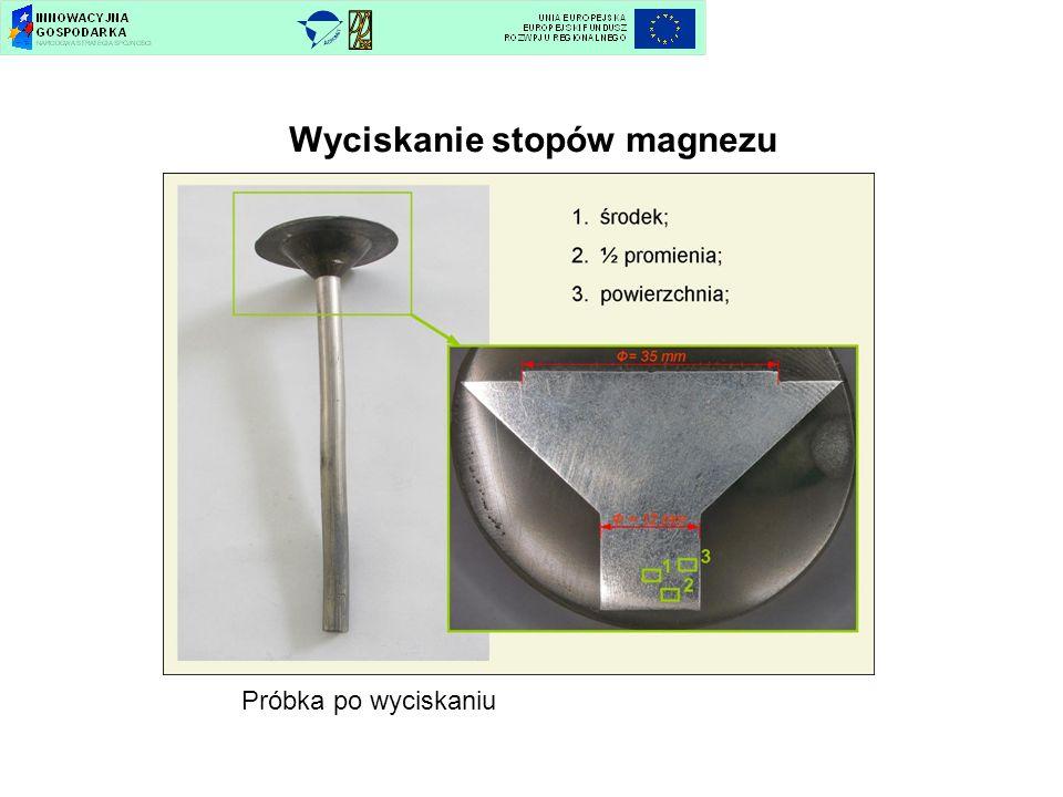 Wyciskanie stopów magnezu Próbka po wyciskaniu