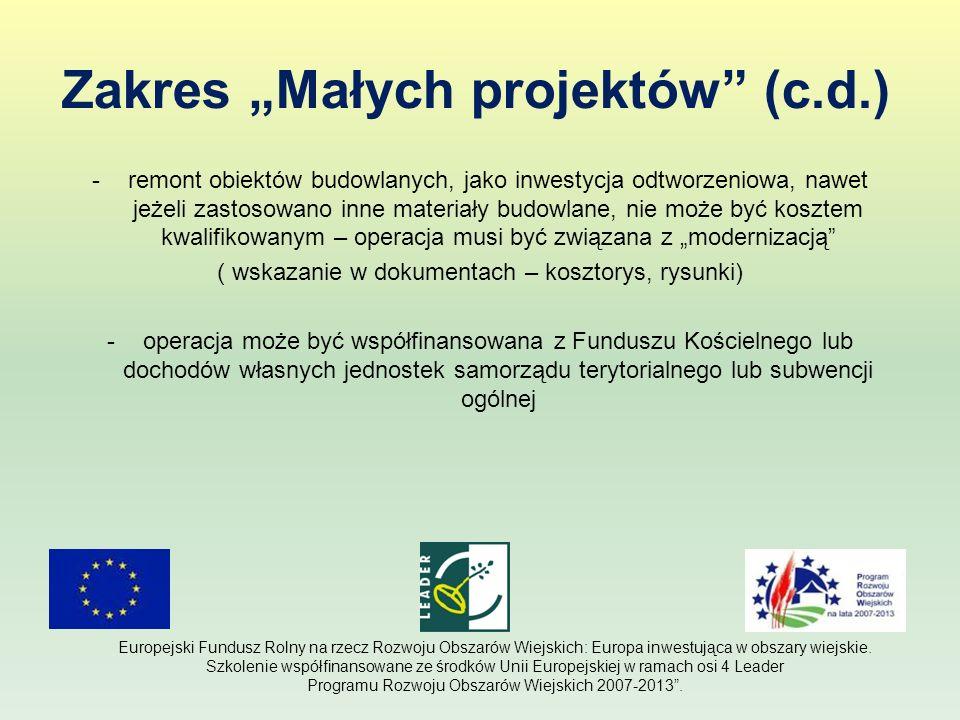 Zakres Małych projektów (c.d.) -w przypadku operacji nieinwestycyjnych (np.