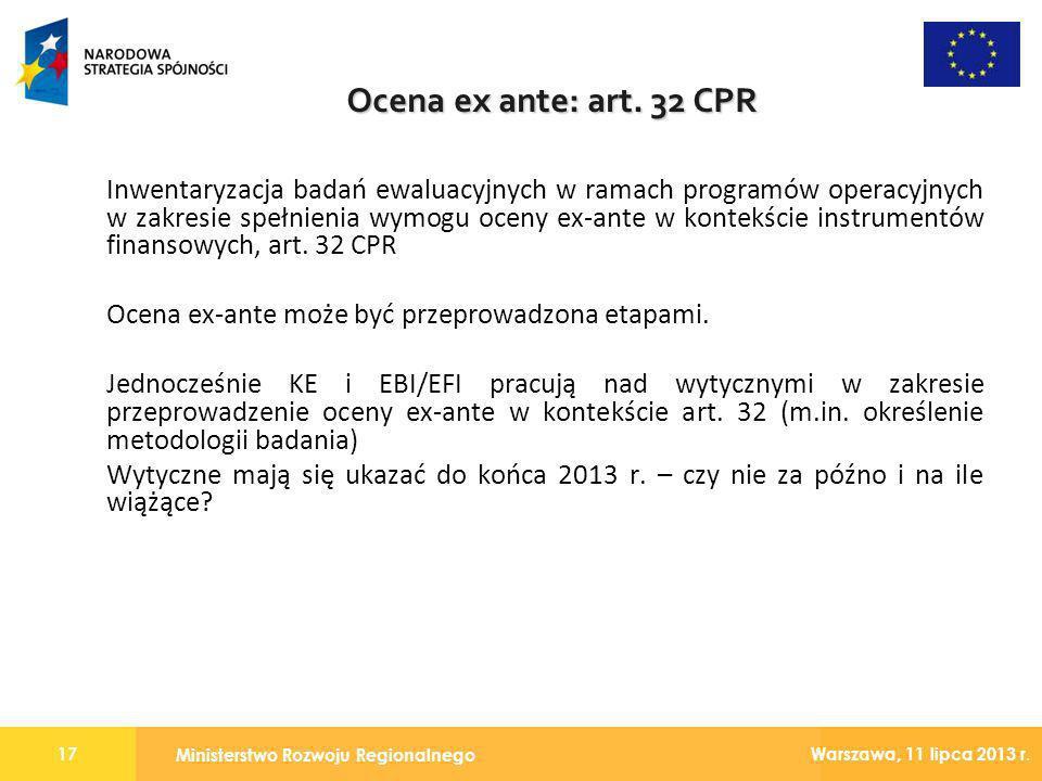 Ministerstwo Rozwoju Regionalnego 17 Warszawa, 11 lipca 2013 r. Inwentaryzacja badań ewaluacyjnych w ramach programów operacyjnych w zakresie spełnien