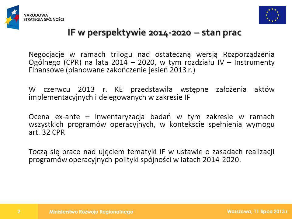 Ministerstwo Rozwoju Regionalnego 2 Warszawa, 11 lipca 2013 r. Negocjacje w ramach trilogu nad ostateczną wersją Rozporządzenia Ogólnego (CPR) na lata