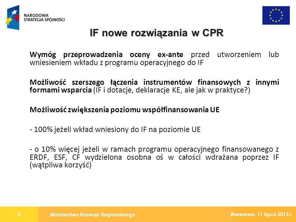 Ministerstwo Rozwoju Regionalnego 16 Warszawa, 11 lipca 2013 r.