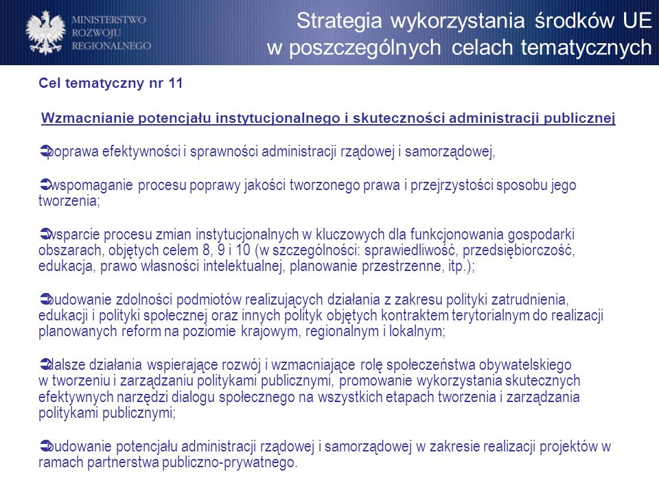 Cel tematyczny nr 11 Wzmacnianie potencjału instytucjonalnego i skuteczności administracji publicznej poprawa efektywności i sprawności administracji