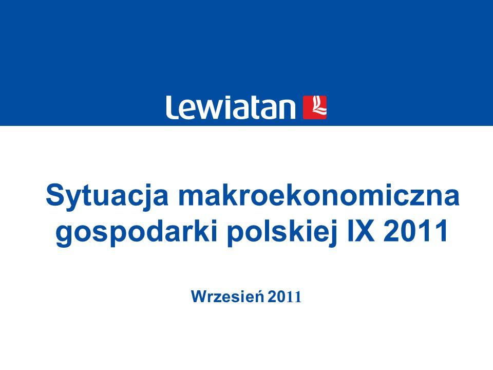 Sytuacja makroekonomiczna gospodarki polskiej IX 2011 Wrzesień 20 11