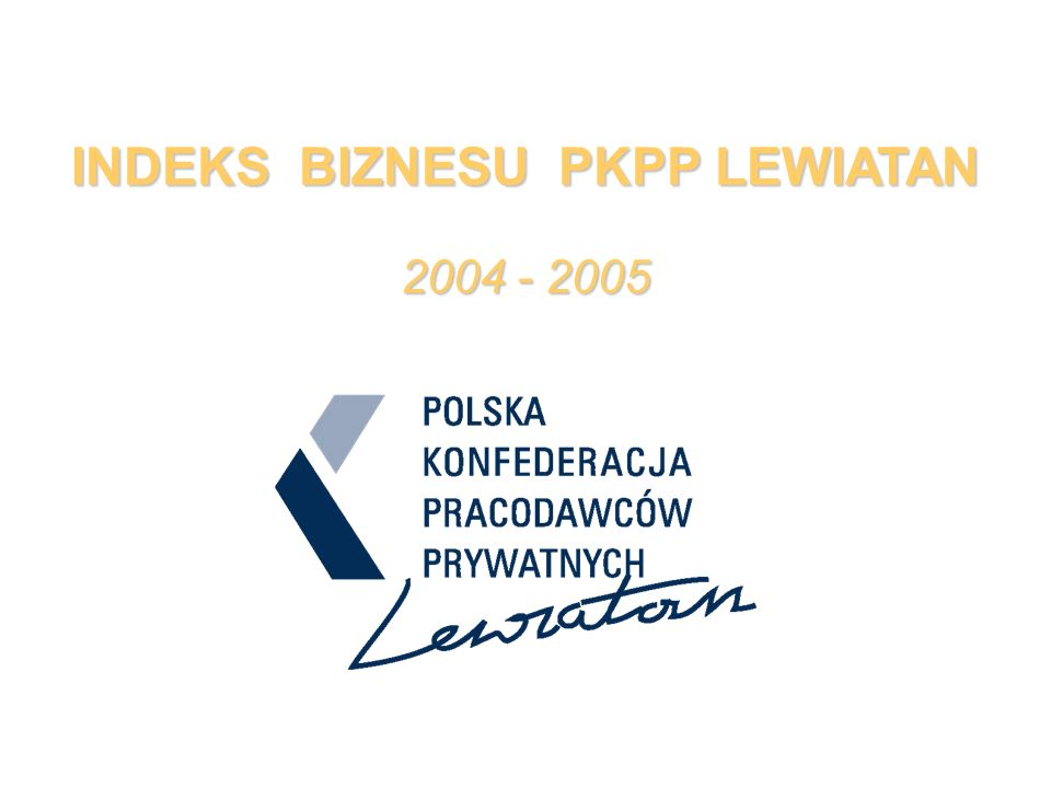 INDEKS BIZNESU PKPP LEWIATAN 2004 - 2005