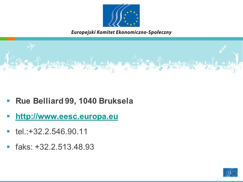 Rue Belliard 99, 1040 Bruksela http://www.eesc.europa.eu tel.:+32.2.546.90.11 faks: +32.2.513.48.93