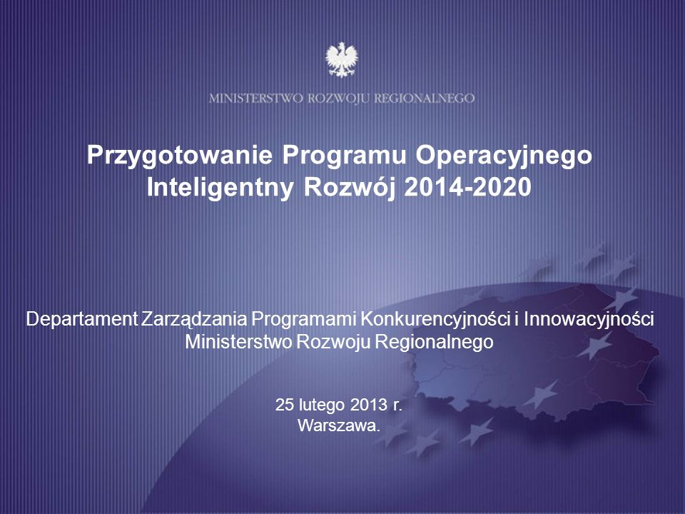 2 Stan dotychczasowych prac nad Programem Operacyjnym Inteligentny Rozwój