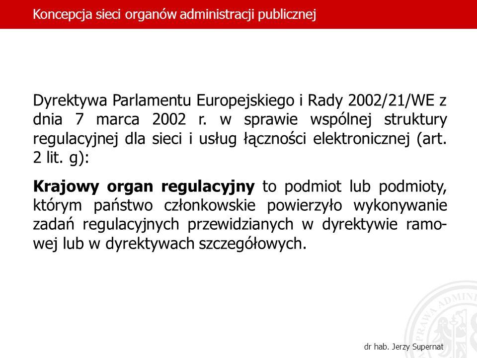 Dyrektywa Parlamentu Europejskiego i Rady 2002/21/WE z dnia 7 marca 2002 r. w sprawie wspólnej struktury regulacyjnej dla sieci i usług łączności elek