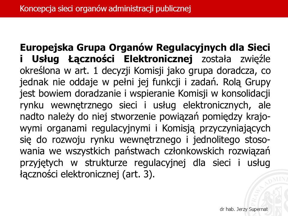 Europejska Grupa Organów Regulacyjnych dla Sieci i Usług Łączności Elektronicznej została zwięźle określona w art. 1 decyzji Komisji jako grupa doradc