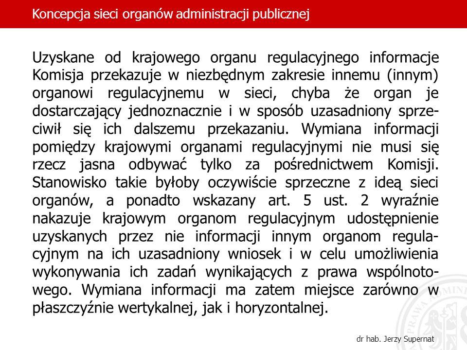 Uzyskane od krajowego organu regulacyjnego informacje Komisja przekazuje w niezbędnym zakresie innemu (innym) organowi regulacyjnemu w sieci, chyba że