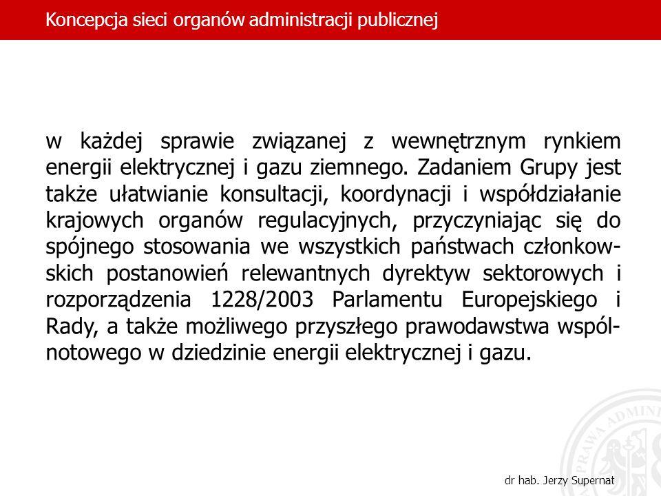 w każdej sprawie związanej z wewnętrznym rynkiem energii elektrycznej i gazu ziemnego. Zadaniem Grupy jest także ułatwianie konsultacji, koordynacji i