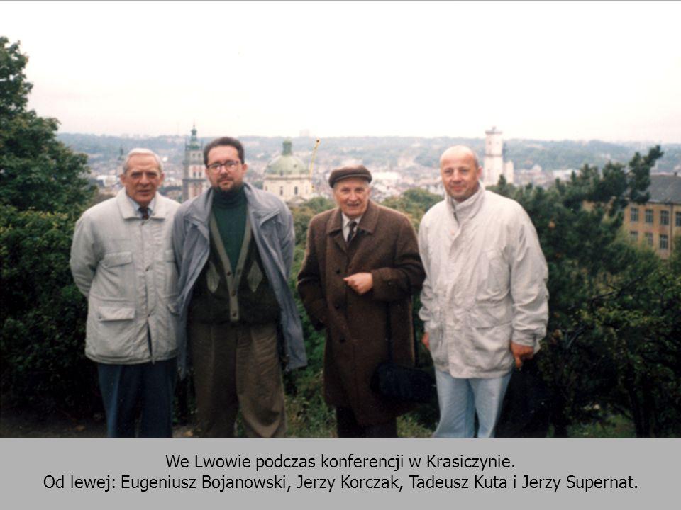 We Lwowie podczas konferencji w Krasiczynie. Od lewej: Eugeniusz Bojanowski, Jerzy Korczak, Tadeusz Kuta i Jerzy Supernat.