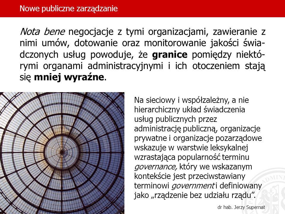 22 Nota bene negocjacje z tymi organizacjami, zawieranie z nimi umów, dotowanie oraz monitorowanie jakości świa- dczonych usług powoduje, że granice p