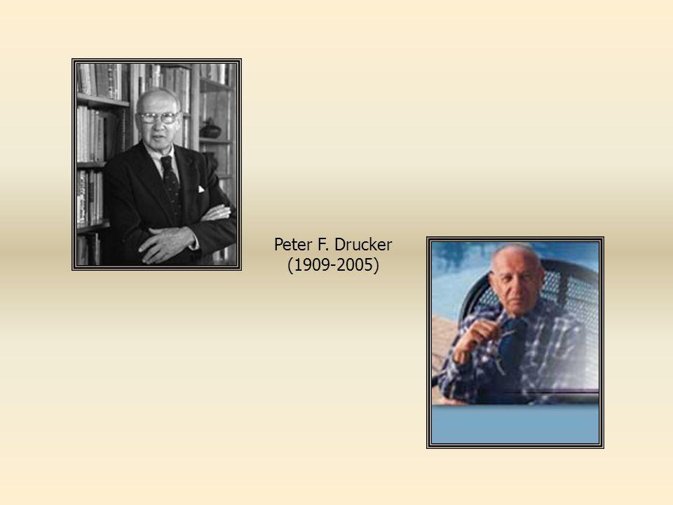 Peter F. Drucker (1909-2005)