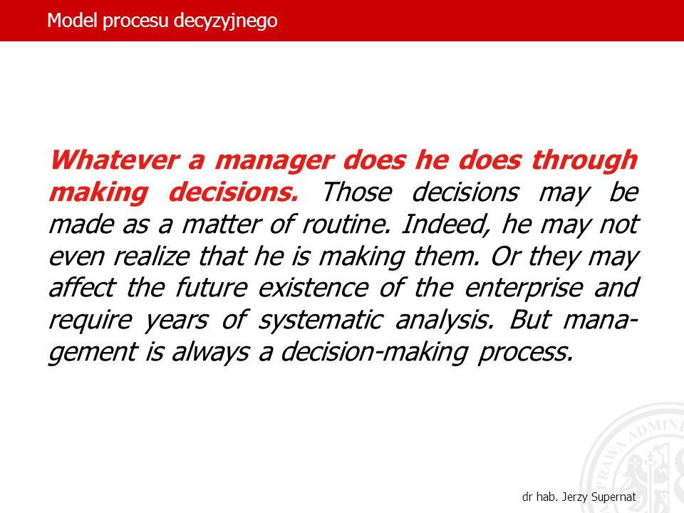 Model procesu decyzyjnego dr hab.