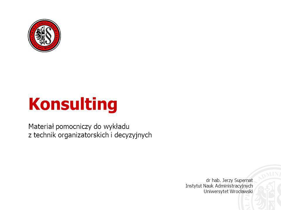 12 1.Profesjonalna pomoc dla kierowników Konsulting w dziedzinie zarządzania (niezależnie od tego, czy traktowany jako zajęcie w pełnym wymiarze czasu pracy, czy usługa świadczona ad hoc) dostarcza profesjonalnej wiedzy i umieję- tności istotnych dla rozwiązania praktycznych problemów zarządzania.