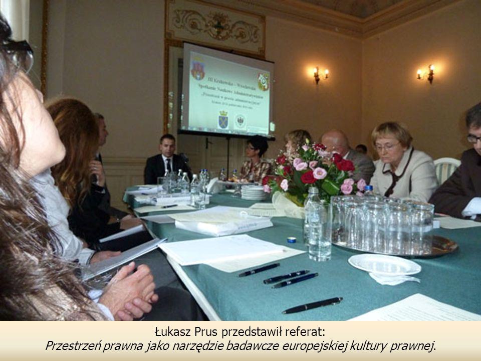 Łukasz Prus przedstawił referat: Przestrzeń prawna jako narzędzie badawcze europejskiej kultury prawnej.