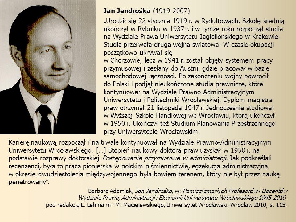 Jan Jendrośka (1919-2007) Urodził się 22 stycznia 1919 r.