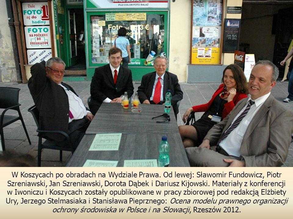 W Koszycach po obradach na Wydziale Prawa.
