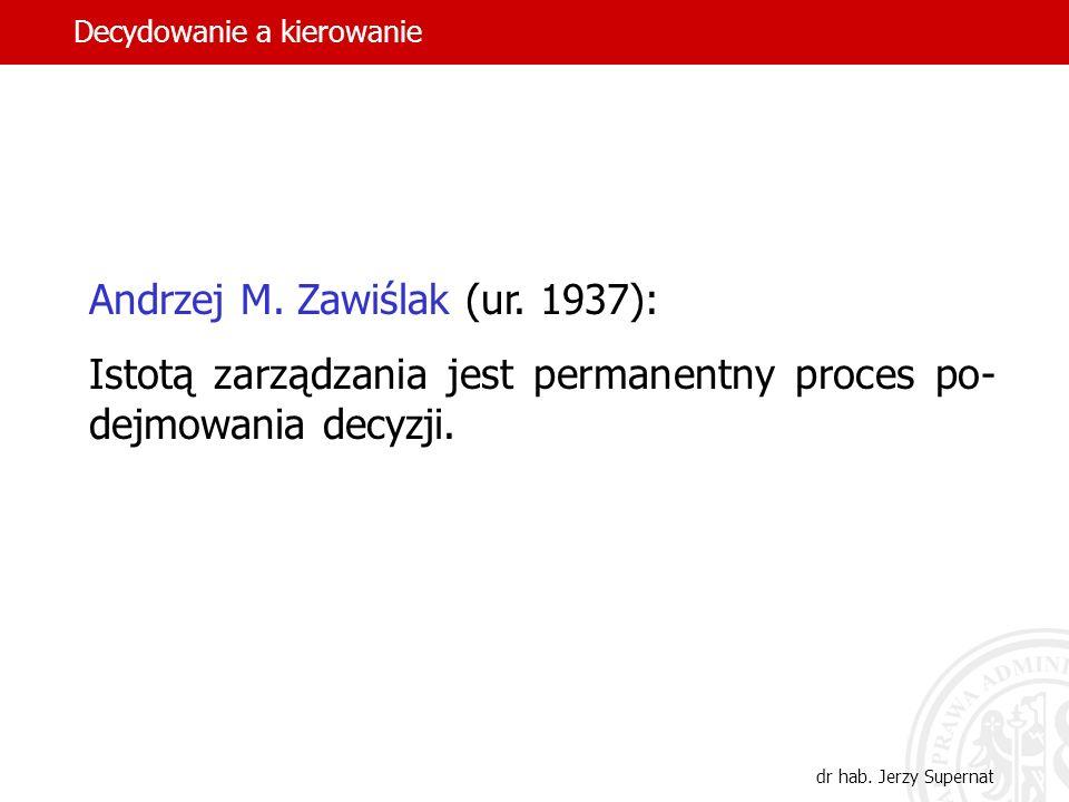 5 Andrzej M.Zawiślak (ur.