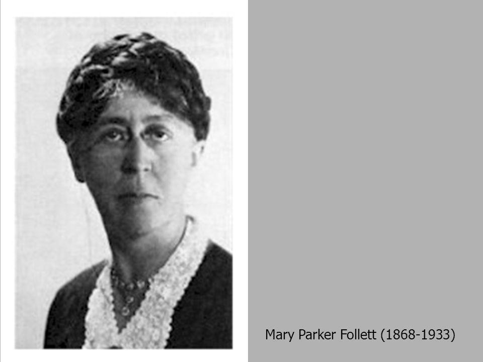 Mary Parker Follett (1868-1933)