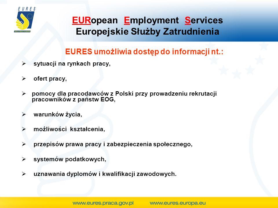 EURES umożliwia dostęp do informacji nt.: sytuacji na rynkach pracy, ofert pracy, pomocy dla pracodawców z Polski przy prowadzeniu rekrutacji pracowników z państw EOG, warunków życia, możliwości kształcenia, przepisów prawa pracy i zabezpieczenia społecznego, systemów podatkowych, uznawania dyplomów i kwalifikacji zawodowych.