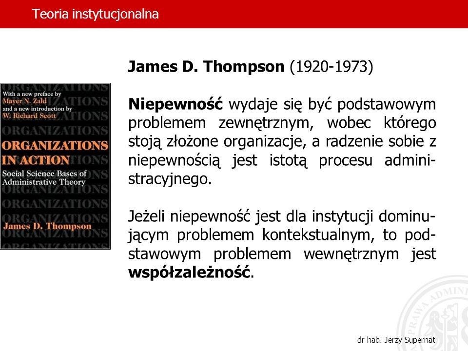 Teoria instytucjonalna dr hab.Jerzy Supernat James D.