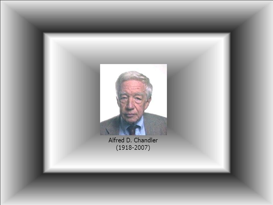 Projektowe uwarunkowania struktury organizacyjnej dr hab. Jerzy Supernat Alfred D. Chandler (1918-2007)