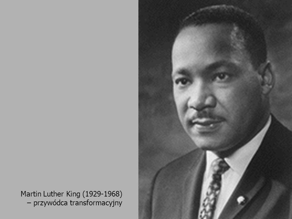 Martin Luther King (1929-1968) – przywódca transformacyjny