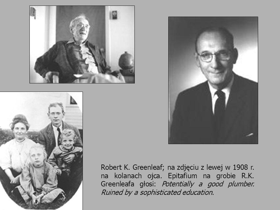 Robert K. Greenleaf; na zdjęciu z lewej w 1908 r. na kolanach ojca. Epitafium na grobie R.K. Greenleafa głosi: Potentially a good plumber. Ruined by a