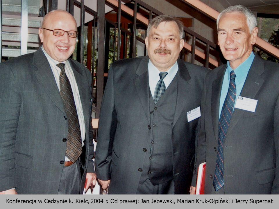 25 Konferencja w Cedzynie k. Kielc, 2004 r. Od prawej: Jan Jeżewski, Marian Kruk-Ołpiński i Jerzy Supernat