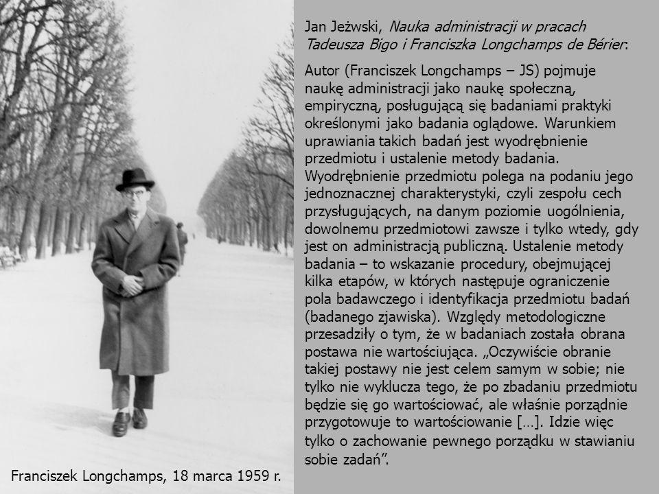 4 Franciszek Longchamps, 18 marca 1959 r. Jan Jeżwski, Nauka administracji w pracach Tadeusza Bigo i Franciszka Longchamps de Bérier: Autor (Francisze