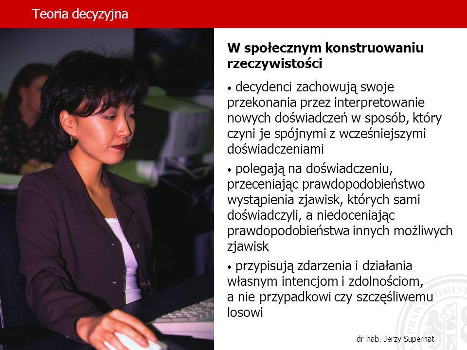Teoria decyzyjna dr hab.Jerzy Supernat Model kosza na śmieci Zdaniem M.D.