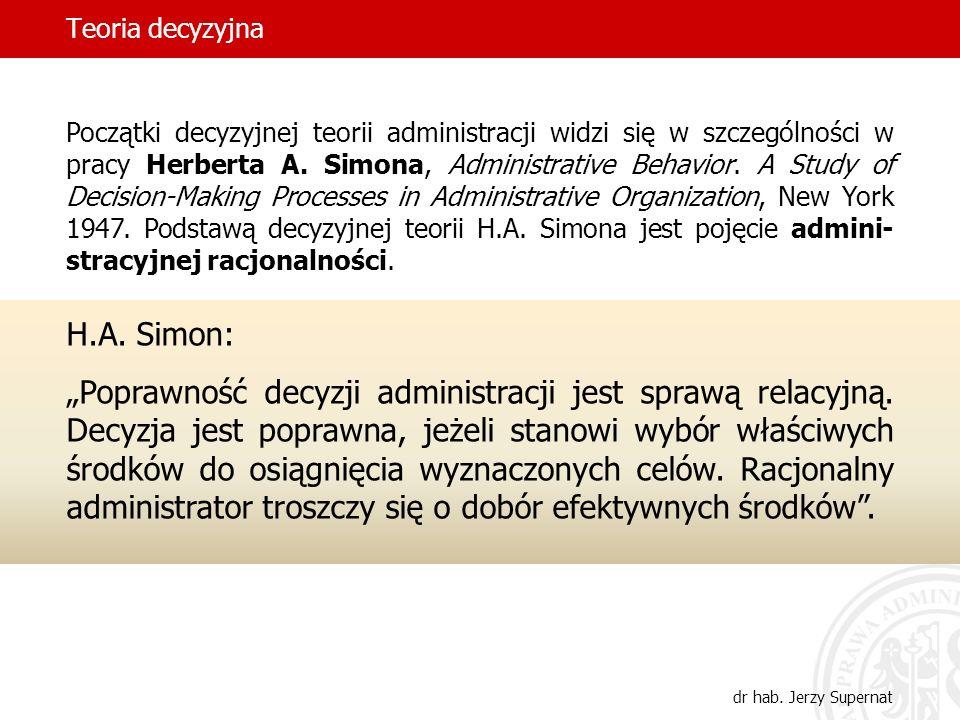 Teoria decyzyjna dr hab.Jerzy Supernat Racjonalność w ujęciu H.A.