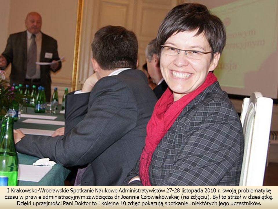 I Krakowsko-Wrocławskie Spotkanie Naukowe Administratywistów 27-28 listopada 2010 r.