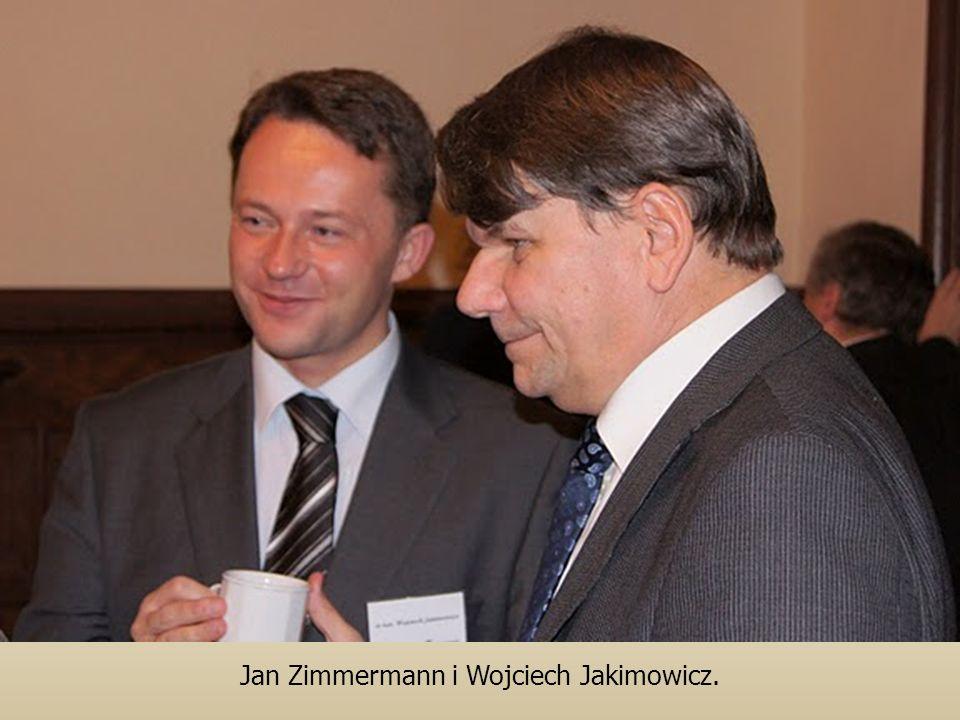 Jan Zimmermann i Wojciech Jakimowicz.