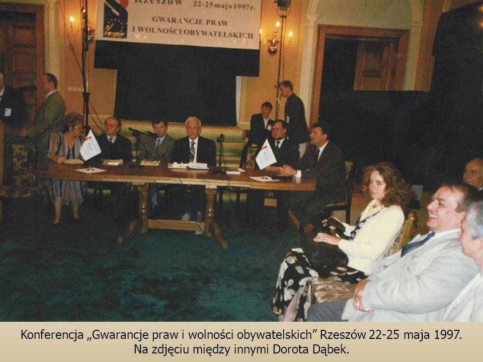 Konferencja Gwarancje praw i wolności obywatelskich Rzeszów 22-25 maja 1997.
