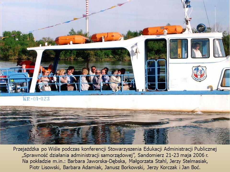 Przejażdżka po Wiśle podczas konferencji Stowarzyszenia Edukacji Administracji Publicznej Sprawność działania administracji samorządowej, Sandomierz 21-23 maja 2006 r.