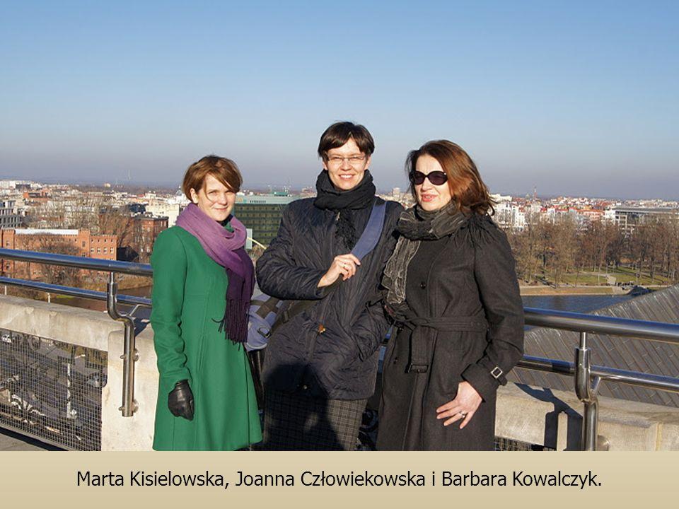 Marta Kisielowska, Joanna Człowiekowska i Barbara Kowalczyk.