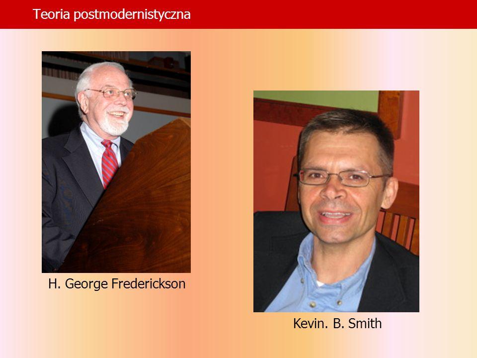 Teoria postmodernistyczna Kevin. B. Smith H. George Frederickson