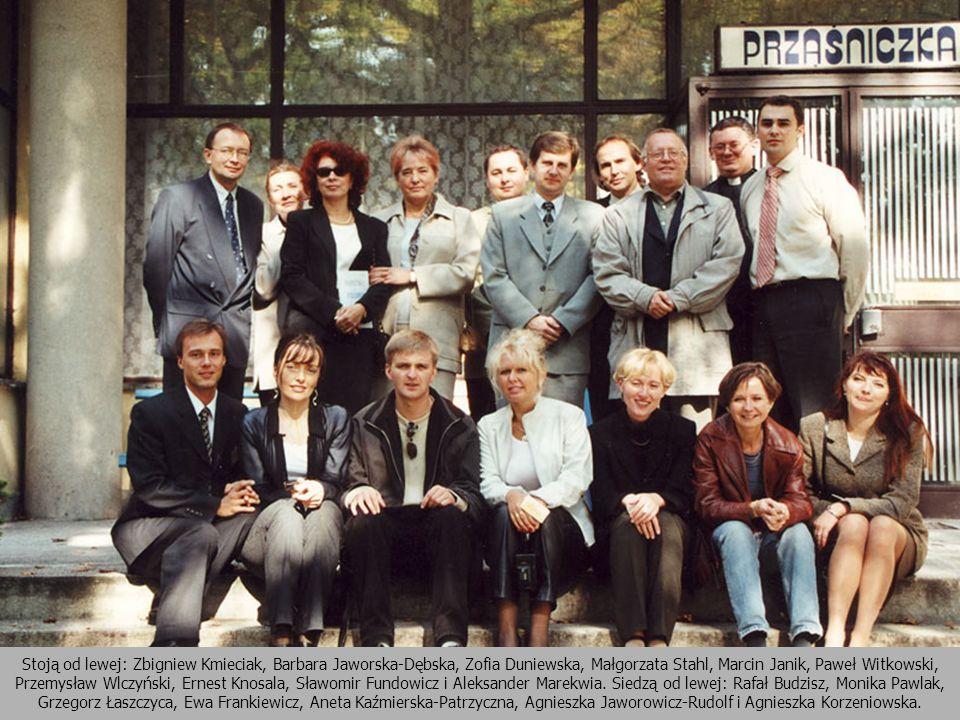 Stoją od lewej: Zbigniew Kmieciak, Barbara Jaworska-Dębska, Zofia Duniewska, Małgorzata Stahl, Marcin Janik, Paweł Witkowski, Przemysław Wlczyński, Er