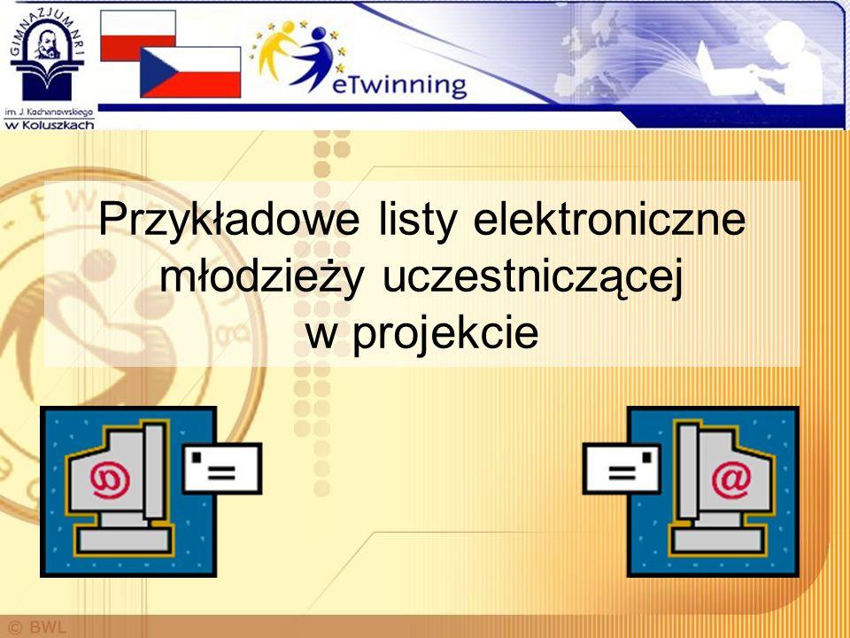 Przykładowe listy elektroniczne młodzieży uczestniczącej w projekcie